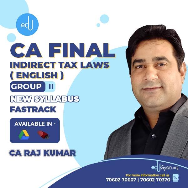 CA Final Indirect Tax Laws Fast Track By CA Rajkumar (English)