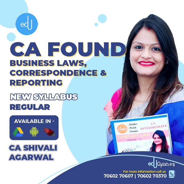 CA Foundation Business Laws & BCR By CA Shivali Agarwal