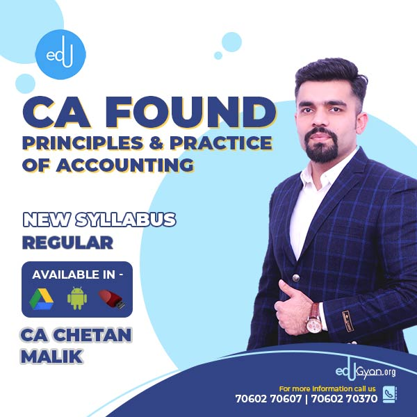 CA Foundation Principles & Practice of Accounting By CA Chetan Malik
