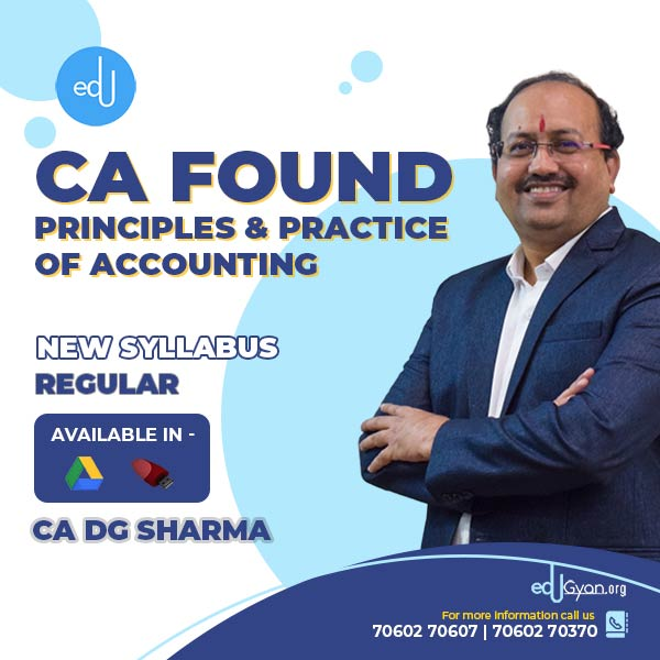CA Foundation Principles & Practice of Accounting By CA DG Sharma