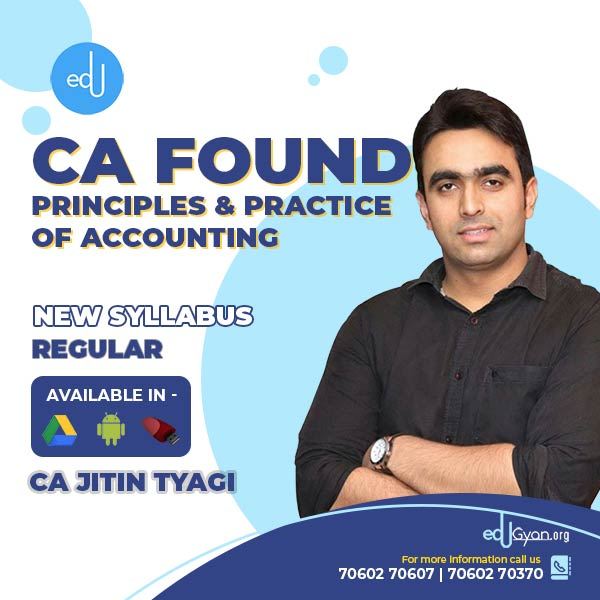 CA Foundation Principles & Practice of Accounting By CA Jitin Tyagi