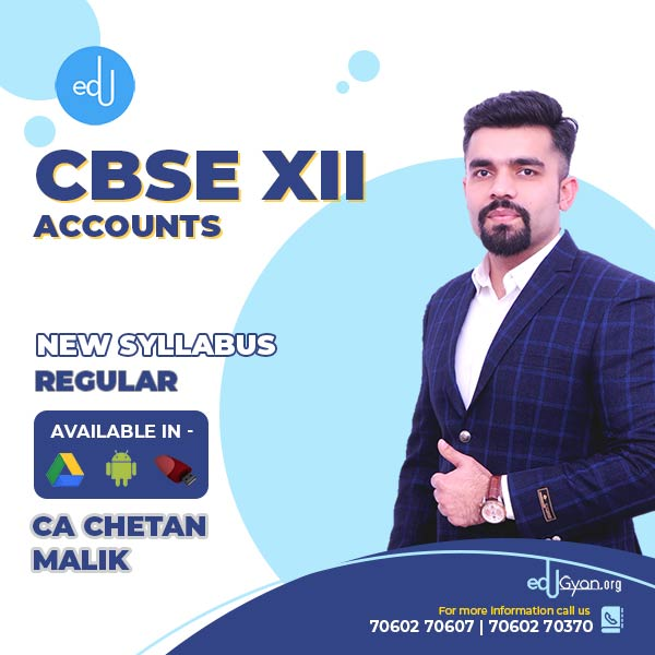 Class XII CBSE Accounts By CA CS Chetan Malik