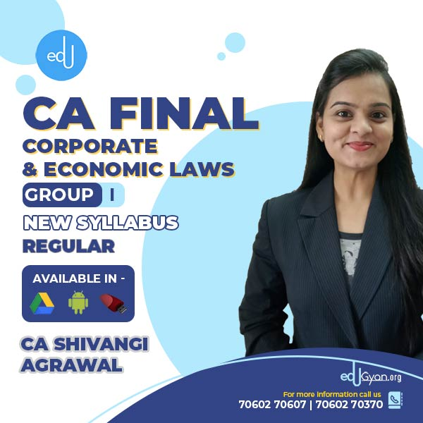 CA Final Corporate & Economic Laws By CA Shivangi Agrawal