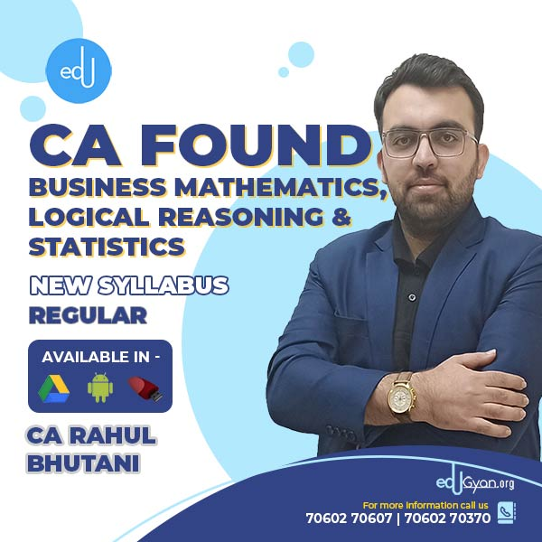 CA Foundation Bus. Mathematics, Logical Reas. & Stat. By Rahul Bhutani