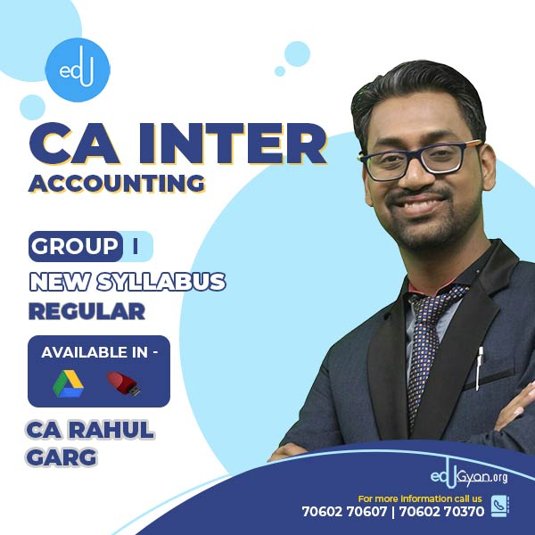 CA Inter Accounting By CA Rahul Garg (Pre-Booking)