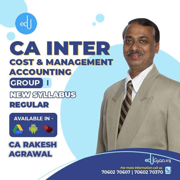 CA Inter Cost & Management Accounting By CA Rakesh Agrawal
