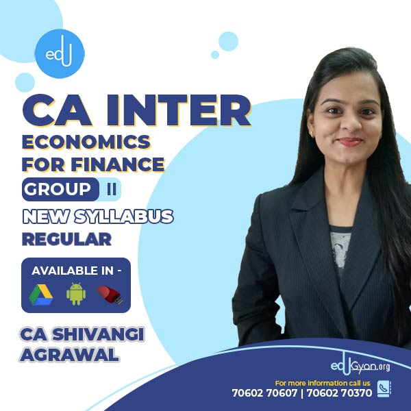 CA Inter Economics For Finance By CA Shivangi Agrawal