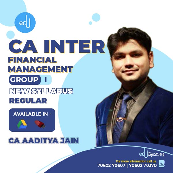 CA Inter Financial Management By CA Aaditya Jain