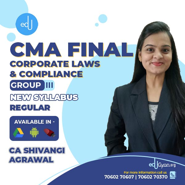 CMA Final Corporate Laws & Compliance By CA Shivangi Agrawal