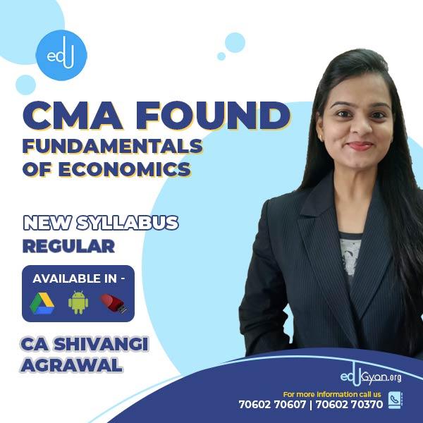 CMA Foundation Fundamentals of Economics By CA Shivangi Agrawal