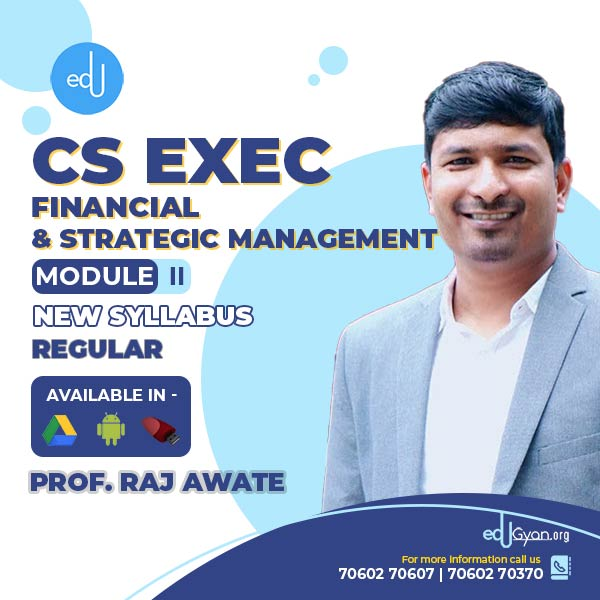 CS Executive Financial & Strategic Management By Prof Raj Awate