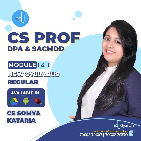 CS Professional DPA & SACMDD Combo By CS Somya Kataria
