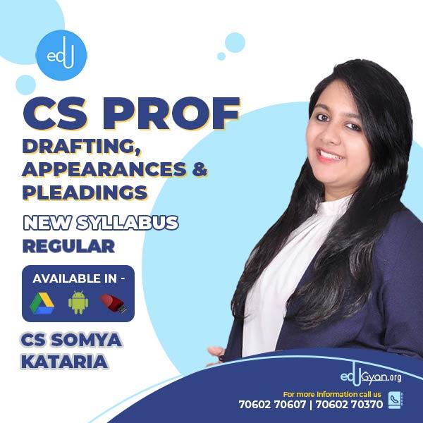 CS Professional Drafting, Appearances & Pleadings By CS Somya Kataria
