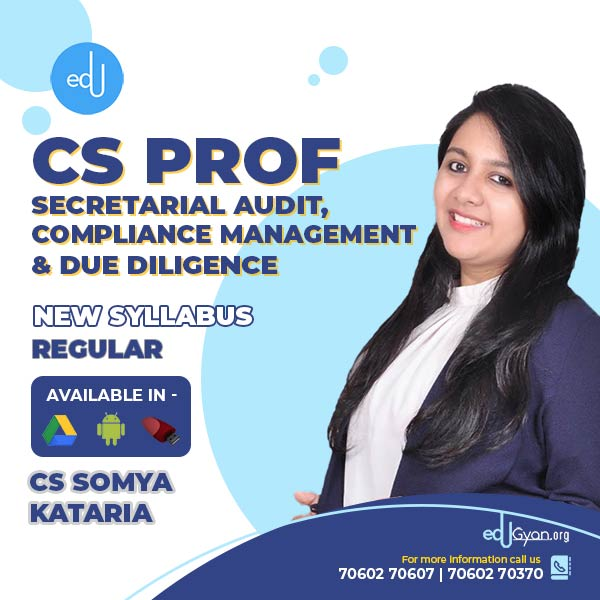 CS Professional Sec. Audit, Compliance Mgt. & Due Diligence By CS Somya Kataria