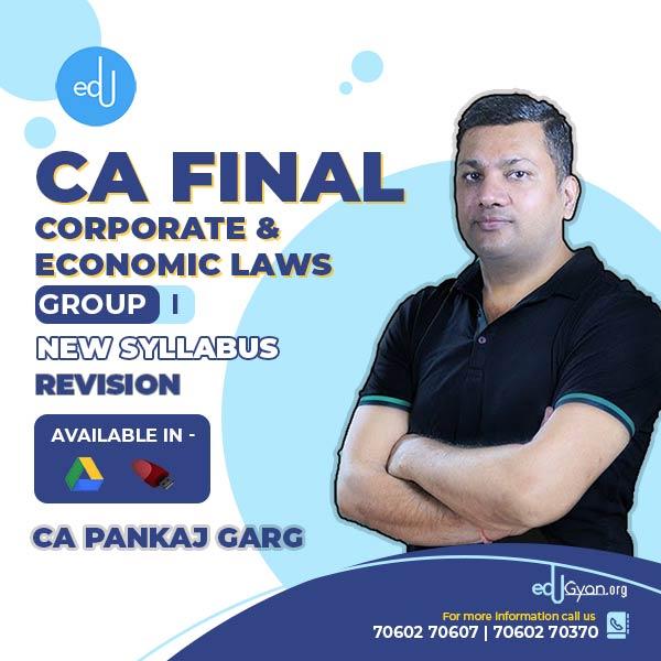 CA Final Corporate & Economic Laws Revision Batch By CA Pankaj Garg