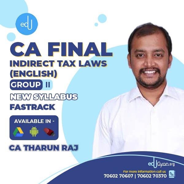CA Final Indirect Tax Laws Fast Track By CA Tharun Raj (English)
