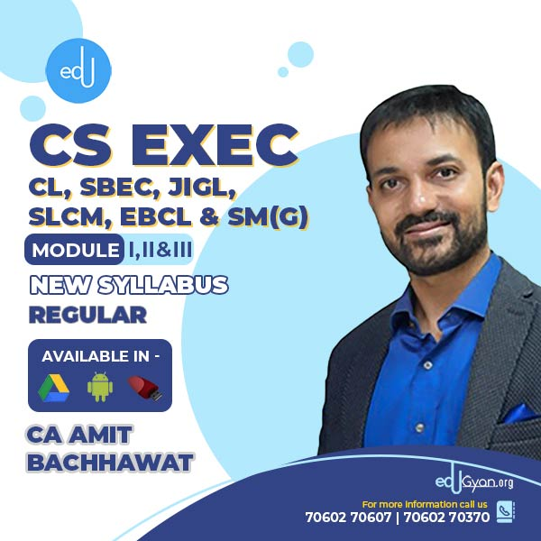 CS Executive CL+SBEC+JIGL+SLCM+EBCL+SM(G) Combo By CA Amit Bachhawat