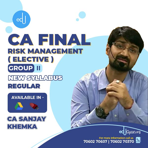 CA Final Risk Management Elective By CA Sanjay Khemka