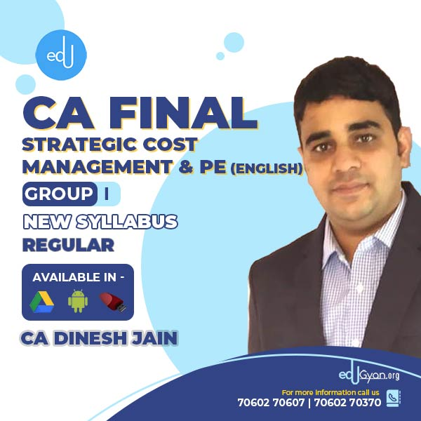 CA Final Strategic Cost Management & PE By CA Dinesh Jain (English)