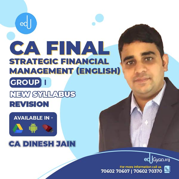 CA Final Strategic Financial Management Revision By CA Dinesh Jain (English)