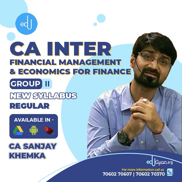 CA Inter Financial Management & Eco For Finance By CA Sanjay Khemka