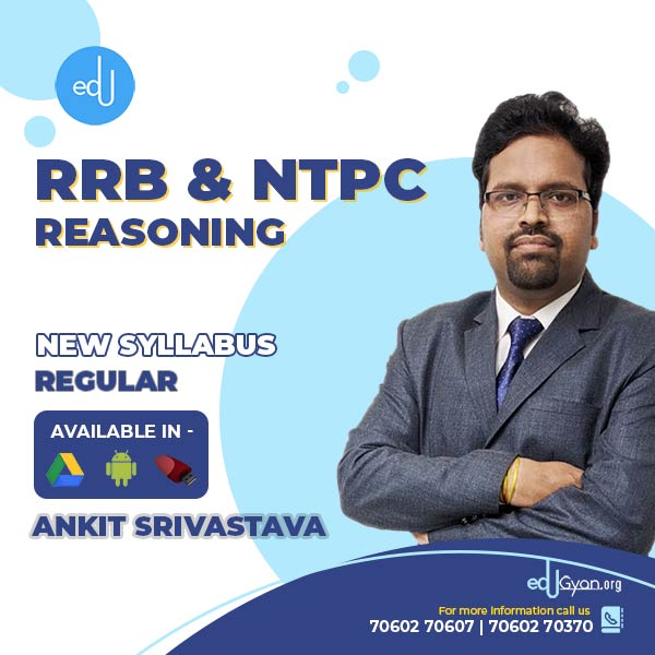 Reasoning for Railway (RRB) & NTPC By Ankit Srivastava