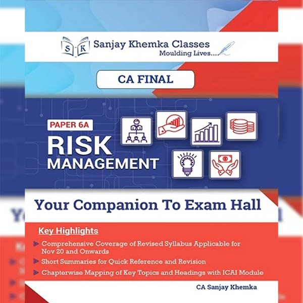 CA Final Risk Management Comprehensive Book By CA Sanjay Khemka