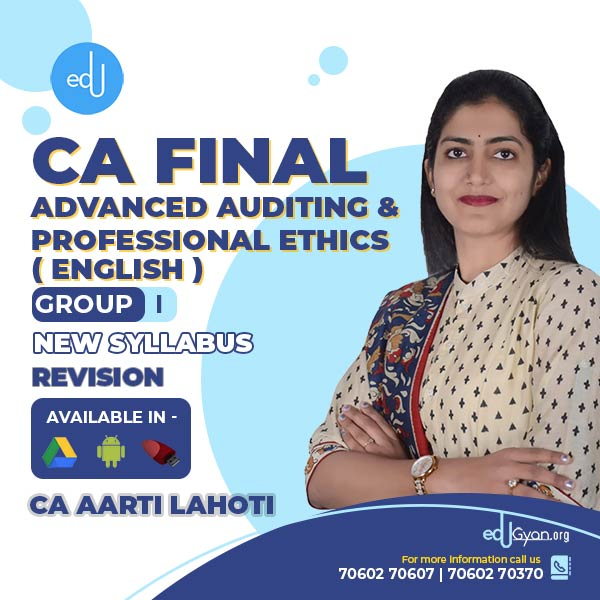 CA Final Advanced Auditing Revision Batch By CA Aarti Lahoti (English)