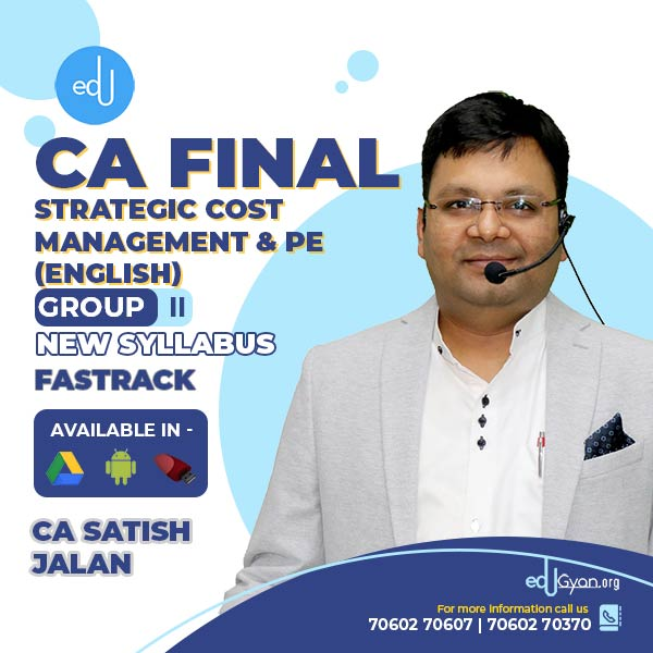 CA Final SCMPE Fast Track By CA Satish Jalan (English)