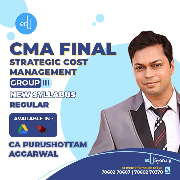 CMA Final Strategic Cost Mgt-Decision Making By CA Purushottam Aggarwal