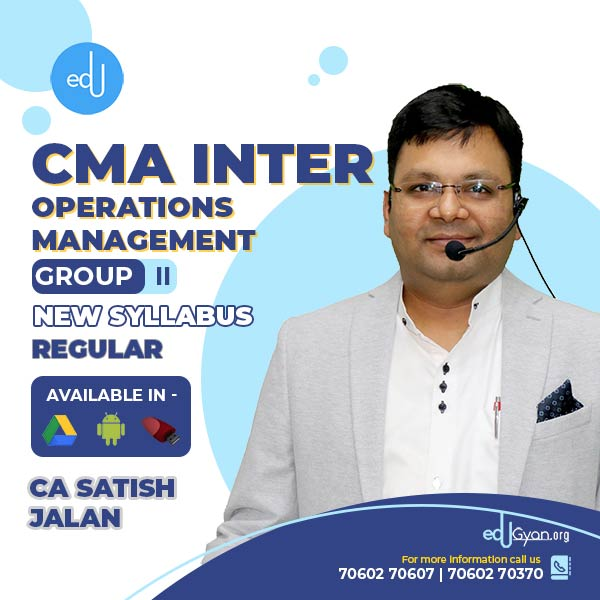 CMA Inter Operations Management By CA Satish Jalan
